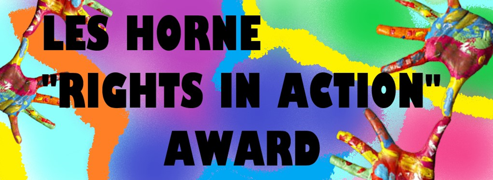 "Les Horne ""Rights in Action"" Award"